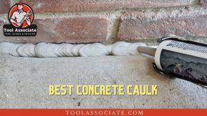Best Concrete caulk