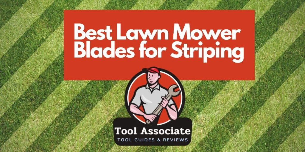 Best Lawn Mower Blades for Striping(1)