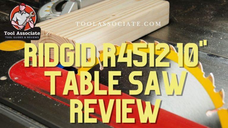 Ridgid R4512 10″ Table Saw Review