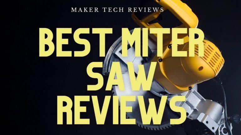 Best Miter Saw Reviews – My Top 10 Picks of 2021