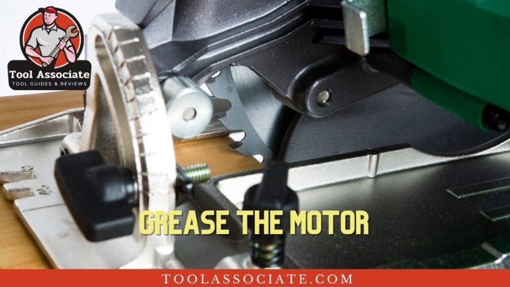 circular saw grease motor