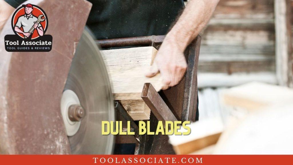 dull circular saw blades